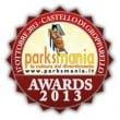 Parksmania Awards 2013: l'elenco di Nomination e Premi Speciali