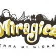 Miragica: L'inaugurazione del parco