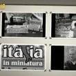 Italia in Miniatura: il video delle foto storiche