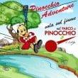 """Parco di Pinocchio: la stagione 2016 con """"Pinocchio Adventure"""""""