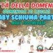 """Città della Domenica: """"Baby Schiuma Party"""""""