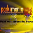 Parksmania Career Special Awards: il video (Seconda Parte)