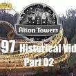 Alton Towers: video storico del 1997 (seconda parte)