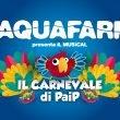 "Aquafarm: ""Il Carnevale di Paip"""